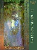 Ana Blandiana: La cules îngeri - vol. II