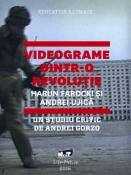 Videograme dintr-o revoluţie - Un studiu critic