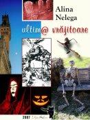 Alina Nelega: ultim@ vrăjitoare