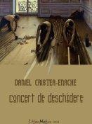 Daniel Cristea-Enache: Concert de deschidere