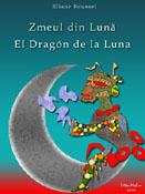 Eliane Roussel: Zmeul din Lună - El Dragón de la Luna