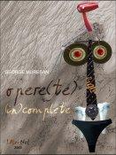 George Mureşan: Opere(te) (In)complete