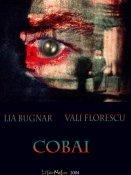 Lia Bugnar, Vali Florescu: Cobai
