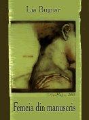 Lia Bugnar: Femeia din manuscris