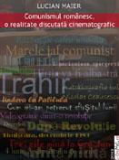 Lucian Maier: Comunismul românesc, o realitate discutată cinematografic