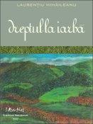 Laurenţiu Mihăileanu: Dreptul la iarbă