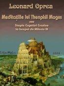 Meditaţiile lui Theophil Magus sau Simple Cugetări Creştine la Început de Mileniu III