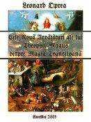 Leonard Oprea: Cele Nouă Învăţături ale lui Theophil Magus despre Magia Transilvană