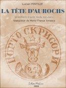 Lucian Pintilie: La tête d'aurochs
