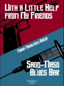 Maria Manolescu Borşa: With a Little Help from My Friends / Sado-Maso Blues Bar
