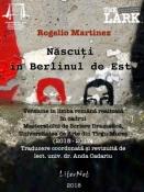 Rogelio Martinez: Născuţi în Berlinul de Est