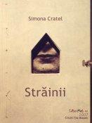 Simona Cratel: Străinii
