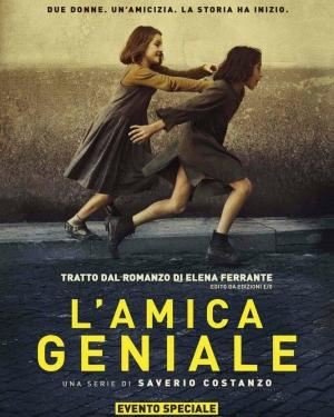 Amica geniale, L' / My Brilliant Friend