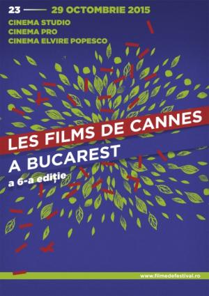 Les Films de Cannes à Bucarest, 2015