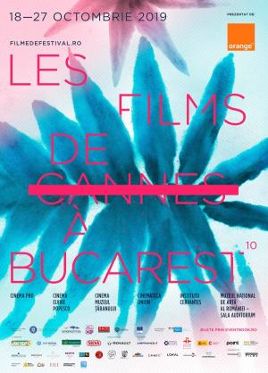 Les Films de Cannes à Bucarest, 2019